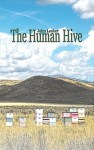 The Human Hive, by John Looker